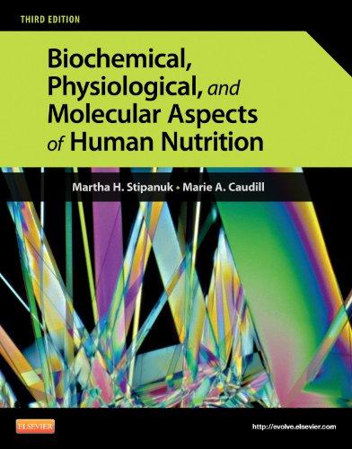 Biochemical, Physiological, and Molecular Aspects of Human: Stipanuk PhD, Martha