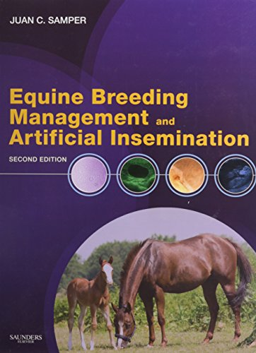 Equine Breeding Management and Artificial Insemination - Text and VETERINARY CONSULT Package, 2e: ...