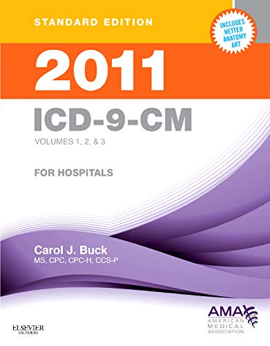 9781437711912: 2011 ICD-9-CM for Hospitals, Volumes 1, 2 & 3 Standard Edition, 1e (Buck, ICD-9-CM Vols 1,2&3 Standard Edition)