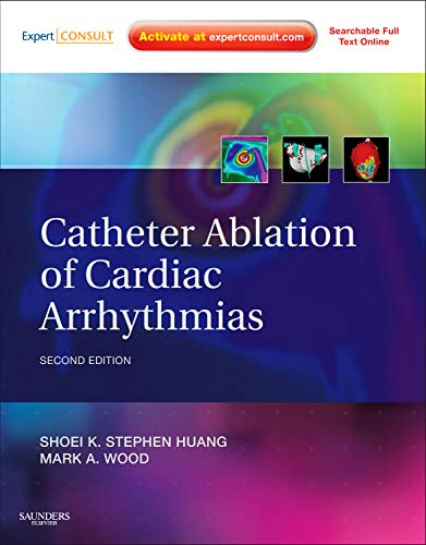9781437713688: Catheter Ablation of Cardiac Arrhythmias: Expert Consult - Online and Print