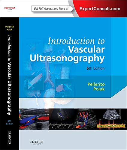 Introduction to Vascular Ultrasonography: Expert Consult -: 6th John Pellerito