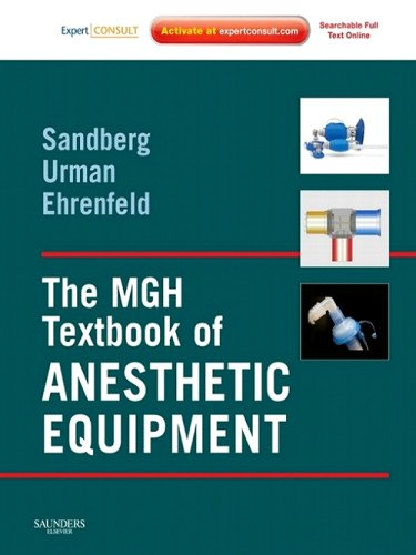 9781437714654: The MGH Textbook of Anesthetic Equipment E-Book: Expert Consult