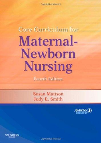 9781437715767: Core Curriculum for Maternal-Newborn Nursing ...