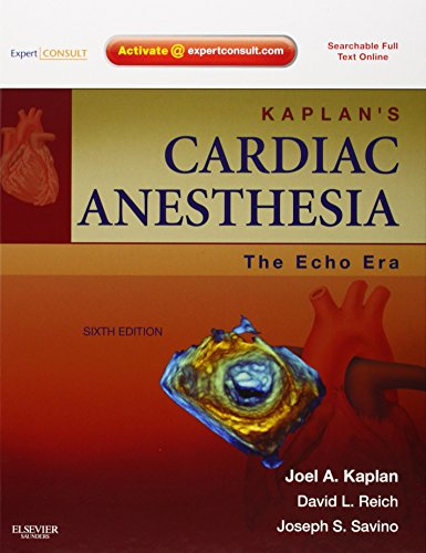 9781437716177: Kaplan's Cardiac Anesthesia: The Echo Era: Expert Consult Premium Edition - Enhanced Online Features and Print