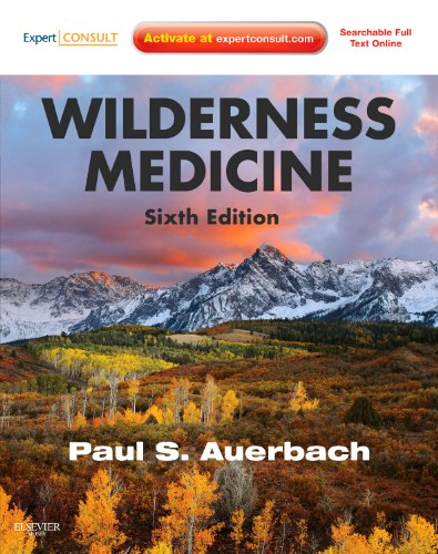 9781437716788: Wilderness Medicine: Expert Consult Premium Edition - Enhanced Online Features and Print, 6e