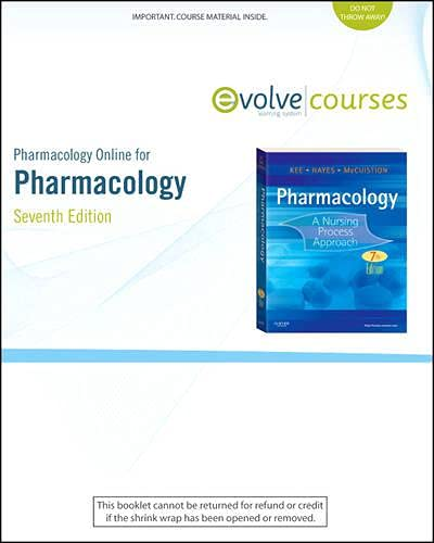 Pharmacology Online for Pharmacology (User Guide and Access Code): A Nursing Process Approach, 7e: ...
