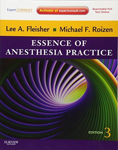 9781437717204: Essence of Anesthesia Practice: Expert Consult – Online and Print, 3e