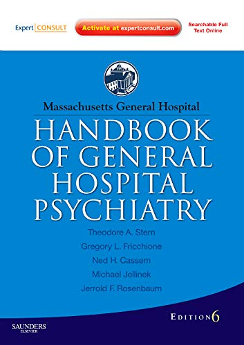 9781437719277: Massachusetts General Hospital Handbook of General Hospital Psychiatry: Expert Consult - Online and Print, 6e (Expert Consult Title: Online + Print)