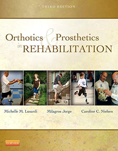 9781437719369: Orthotics and Prosthetics in Rehabilitation, 3e
