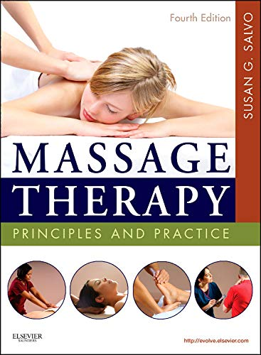 9781437719772: Massage Therapy: Principles and Practice, 4e