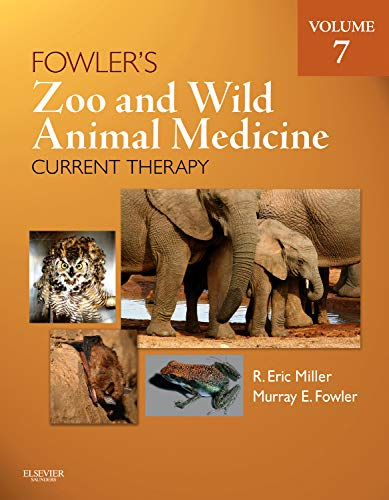 9781437719864: Fowler's Zoo and Wild Animal Medicine Current Therapy, Volume 7, 1e