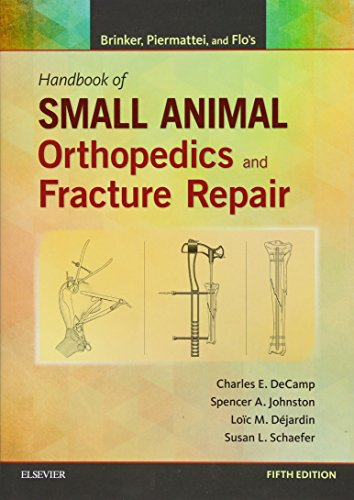 9781437723649: Brinker, Piermattei and Flo's Handbook of Small Animal Orthopedics and Fracture Repair, 5e