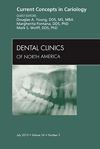 9781437724400: Current Concepts in Cariology, An Issue of Dental Clinics (The Clinics: Dentistry)