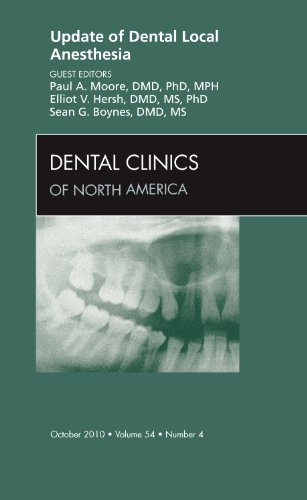 9781437724417: Update of Dental Local Anesthesia, An Issue of Dental Clinics, 1e (The Clinics: Dentistry)