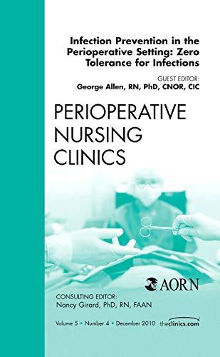 Infection Prevention in the Perioperative Setting: Zero: Allen RN PhD