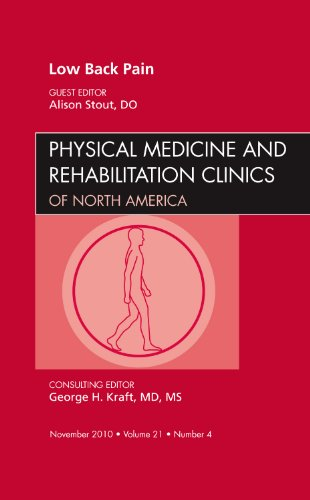 9781437724844: Low Back Pain, An Issue of Physical Medicine and Rehabilitation Clinics, 1e (The Clinics: Orthopedics)