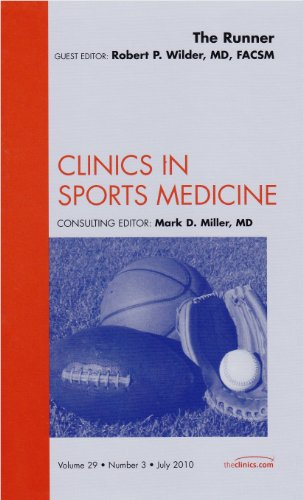 9781437724974: The Runner, An Issue of Clinics in Sports Medicine, 1e (The Clinics: Orthopedics)