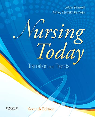 9781437725674: Nursing Today: Transition and Trends, 7e