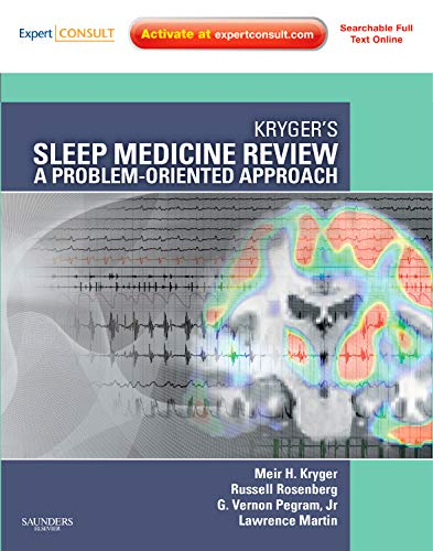 9781437726510: Kryger's Sleep Medicine Review: A Problem-Oriented Approach, 1e (Expert Consult Title: Online + Print)