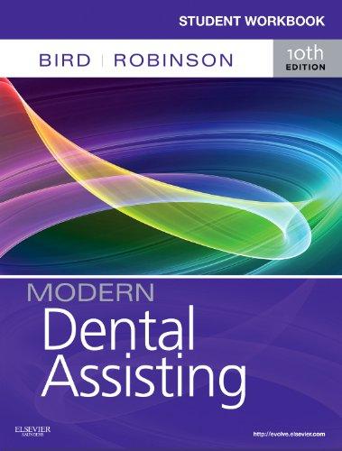 9781437727289: Student Workbook for Modern Dental Assisting, 10e