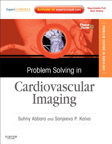 9781437727685: Problem Solving in Cardiovascular Imaging: Expert Consult - Online and Print (Problem Solving in Radiology)