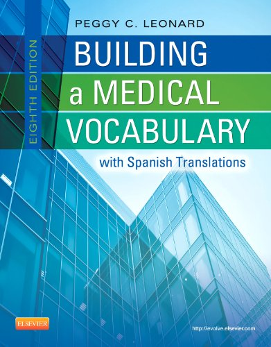 Building a Medical Vocabulary: with Spanish Translations: Peggy C. Leonard