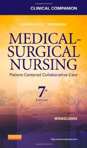 9781437727975: Clinical Companion for Medical-Surgical Nursing: Patient-Centered Collaborative Care, 7e (Clinical Companion (Elsevier))