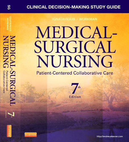 9781437728033: Clinical Decision-Making Study Guide for Medical-Surgical Nursing: Patient-Centered Collaborative Care, 7e