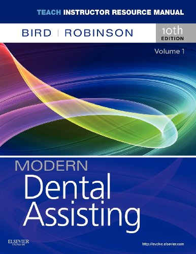 9781437729320: TEACH Instructor Resources (TIR) Manual for Modern Dental Assisting Volume 1