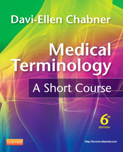 9781437734409: Medical Terminology: A Short Course, 6th Edition