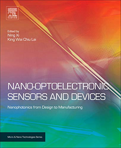 9781437734713: Nano Optoelectronic Sensors and Devices: Nanophotonics from Design to Manufacturing (Micro and Nano Technologies)