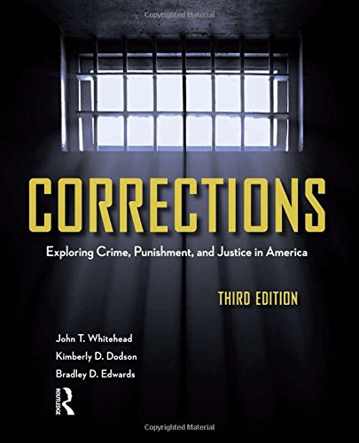 9781437734928: Corrections, Third Edition: Exploring Crime, Punishment, and Justice in America