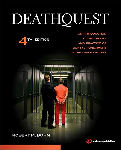 9781437734935: DeathQuest: An Introduction to the Theory and Practice of Capital Punishment in the United States