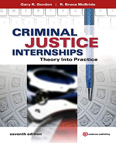 9781437735024: Criminal Justice Internships: Theory Into Practice