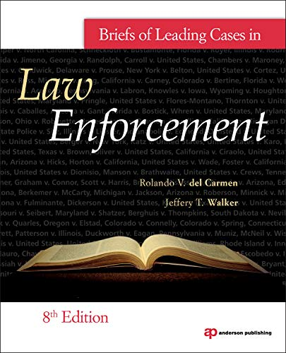 9781437735062: Briefs of Leading Cases in Law Enforcement, Eighth Edition