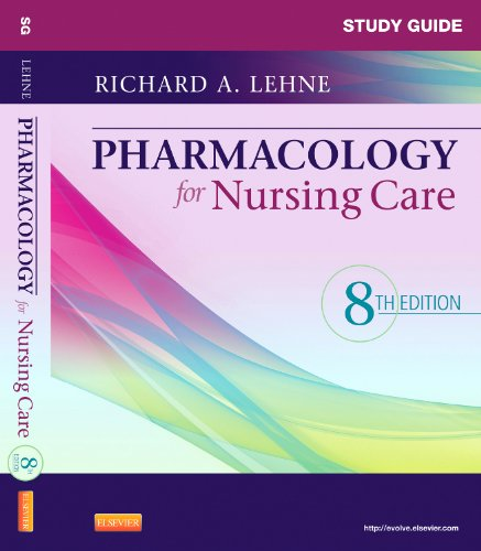 9781437735819: Study Guide for Pharmacology for Nursing Care, 8e