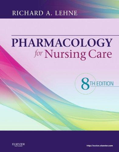 9781437735826: Pharmacology for Nursing Care