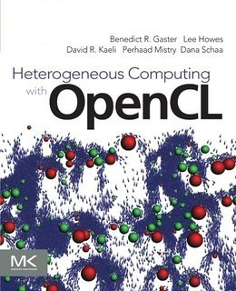 9781437744002: Heterogeneous Computing with Opencl