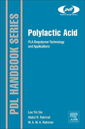 9781437744590: Polylactic Acid: Pla Biopolymer Technology and Applications (Plastics Design Library)