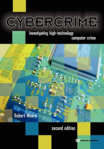 9781437755824: Cybercrime: Investigating High-Technology Computer Crime