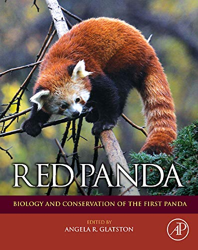 9781437778137: Red Panda: Biology and Conservation of the First Panda (Noyes Series in Animal Behavior, Ecology, Conservation, and Management)