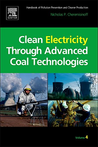 9781437778151: Clean Electricity Through Advanced Coal Technologies: Handbook of Pollution Prevention and Cleaner Production