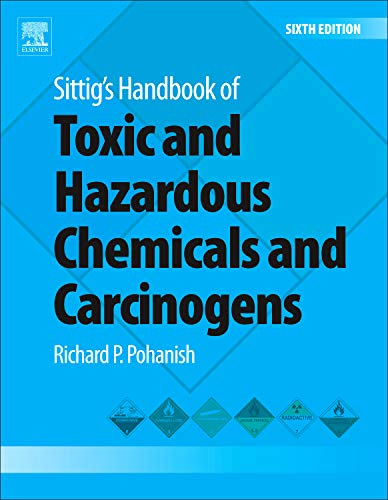 9781437778694: Sittig's Handbook of Toxic and Hazardous Chemicals and Carcinogens, Sixth Edition
