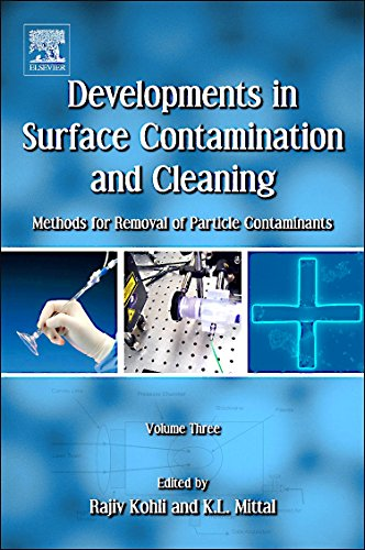 9781437778854: Developments in Surface Contamination and Cleaning: Methods for Removal of Particle Contaminants: 3