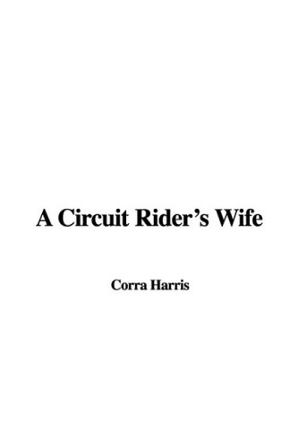 9781437804867: A Circuit Rider's Wife