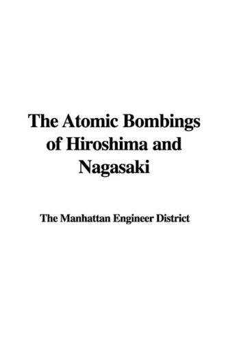 9781437808414: The Atomic Bombings of Hiroshima and Nagasaki