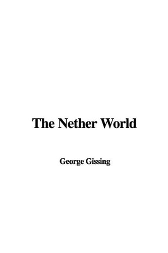 9781437812060: The Nether World
