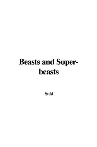 9781437815115: Beasts and Super-beasts
