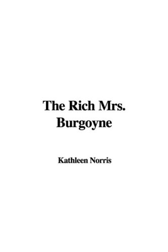 9781437819205: The Rich Mrs. Burgoyne