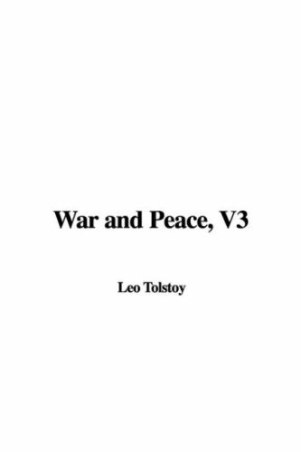 War and Peace, V3 (1437824366) by Tolstoy, Leo
